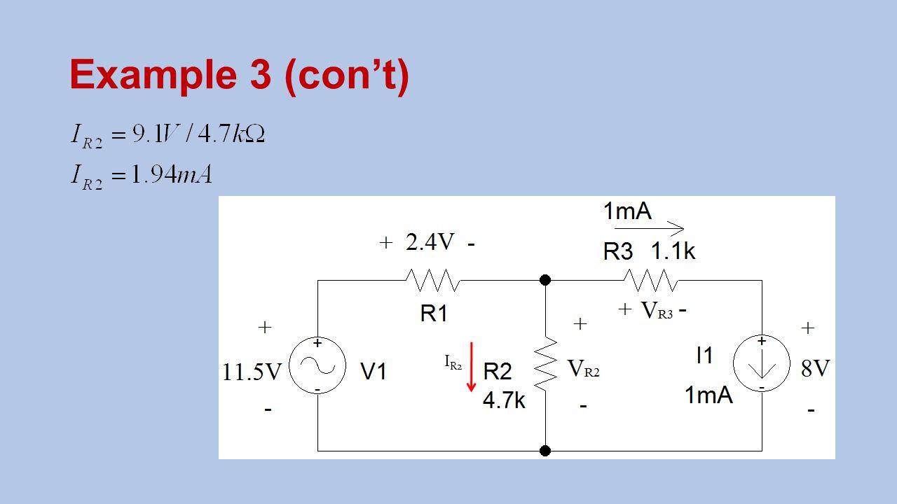 Example 3 (con't) I R2