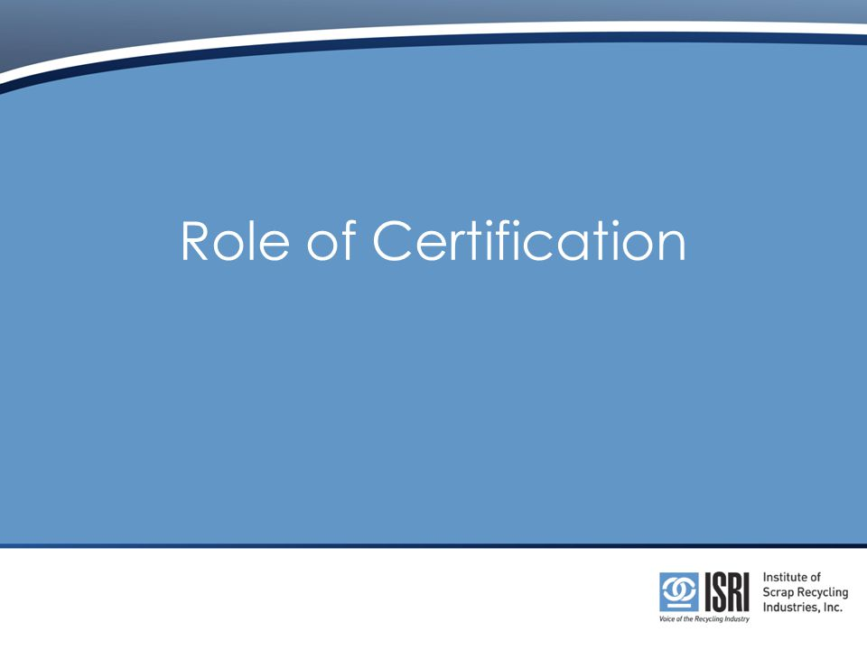 Role of Certification
