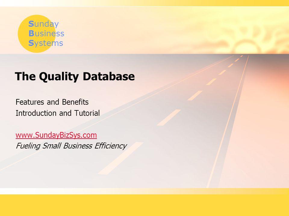 Sunday Business Systems www.SundayBizSys.com Survey Analysis Tools  Variety of customizable reports  Charts, graphs