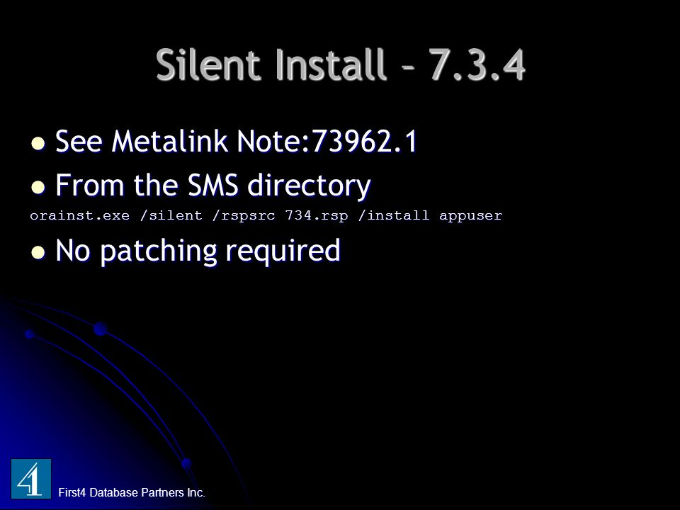 Silent Install – 7.3.4 First4 Database Partners Inc.