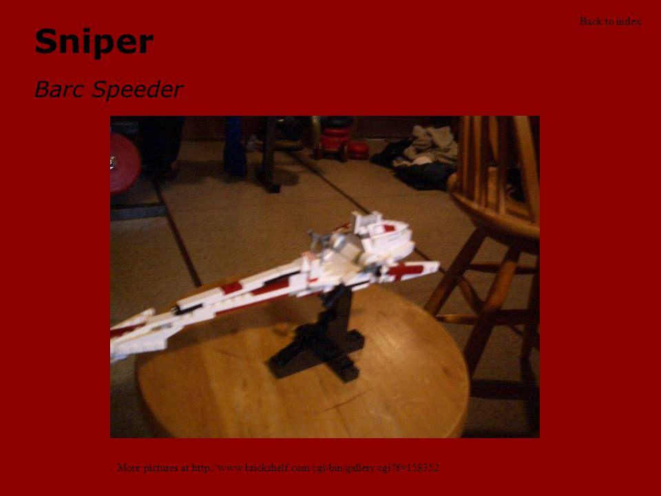 Sniper Barc Speeder More pictures at http://www.brickshelf.com/cgi-bin/gallery.cgi?f=158352 Back to index