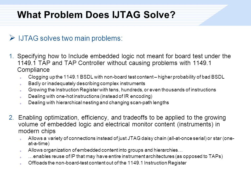What Problem Does IJTAG Solve.