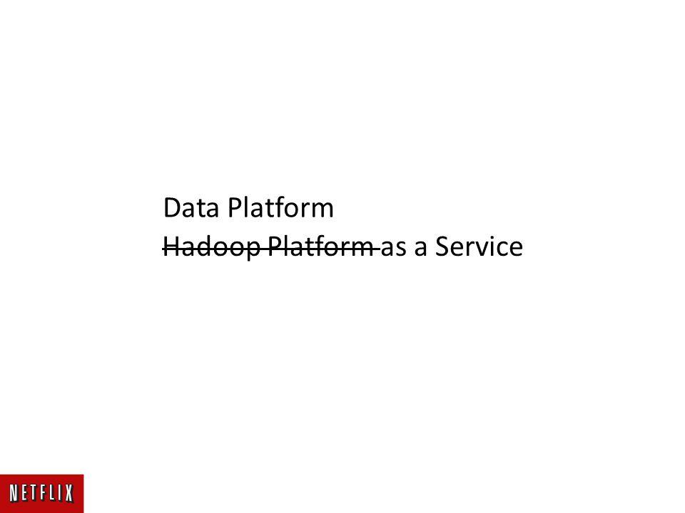Hadoop Platform as a Service Data Platform