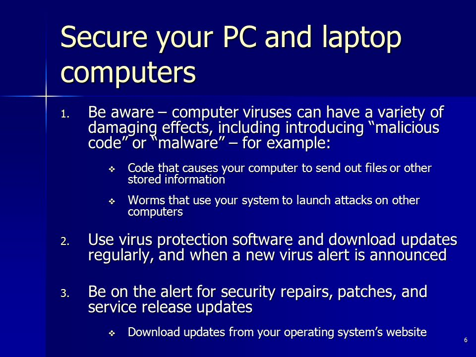 6 Secure your PC and laptop computers 1.