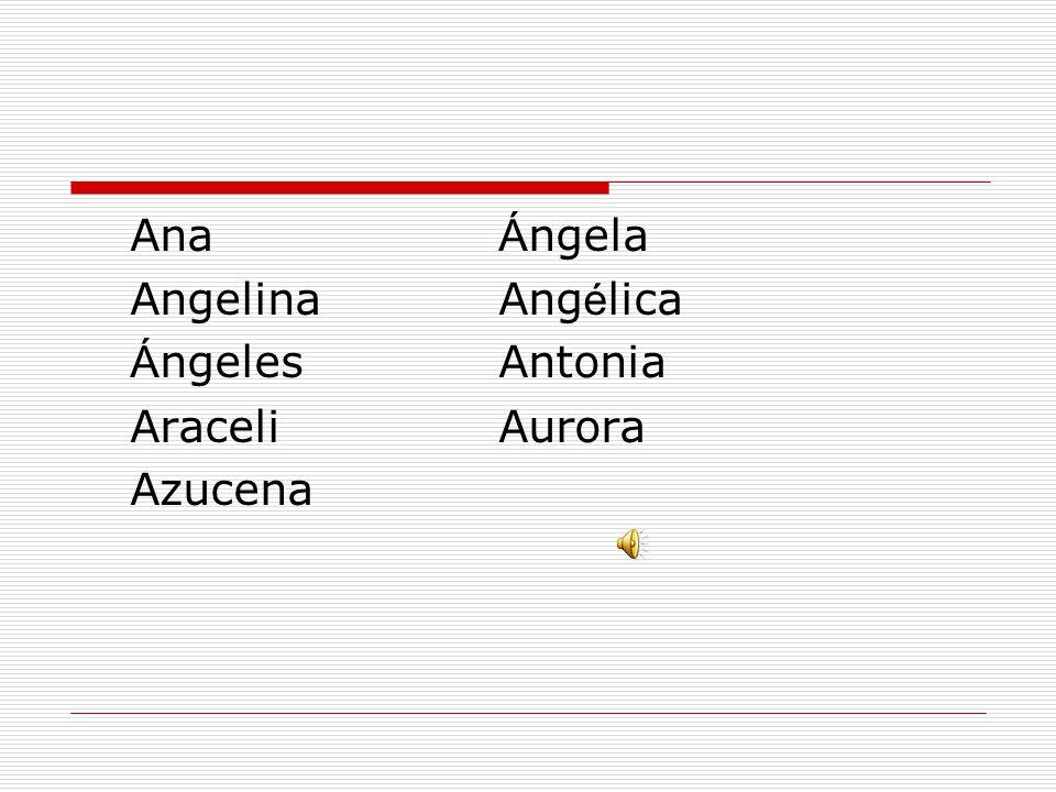 西班牙文人名 - 女士 AdelaAdelina Alejandra Alicia AlinaAlmudena AmaliaAmanda AmayaAmelia Amparo