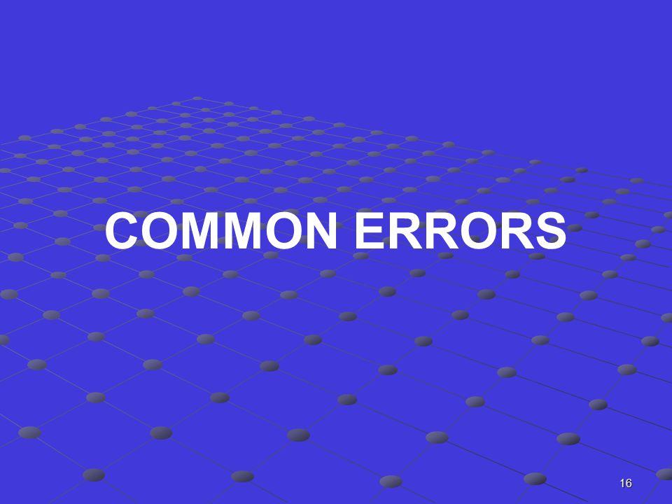 16 COMMON ERRORS