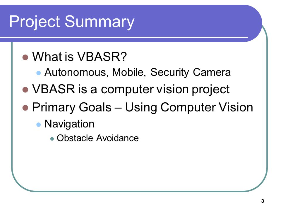 Project Summary What is VBASR.