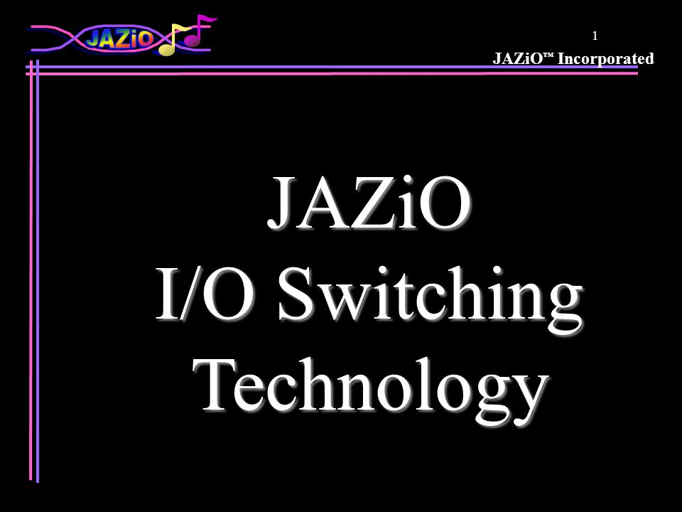 JAZiO ™ Incorporated 11 Attenuation/ISI Source Destination Lone Pulse Source Destination Midpoint Continuous Pulses Signal at Destination is Centered Around the Midpoint