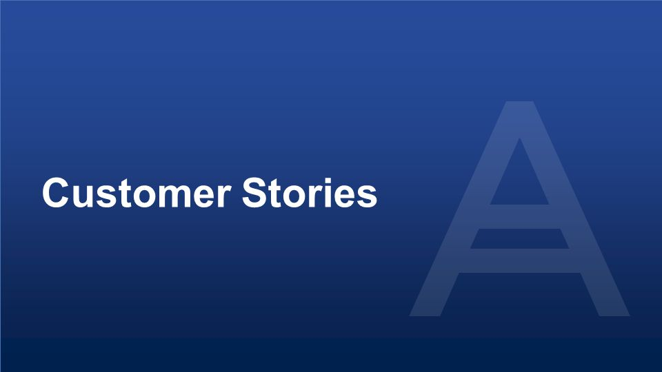 Proprietary and Confidential27© 2014 Customer Stories