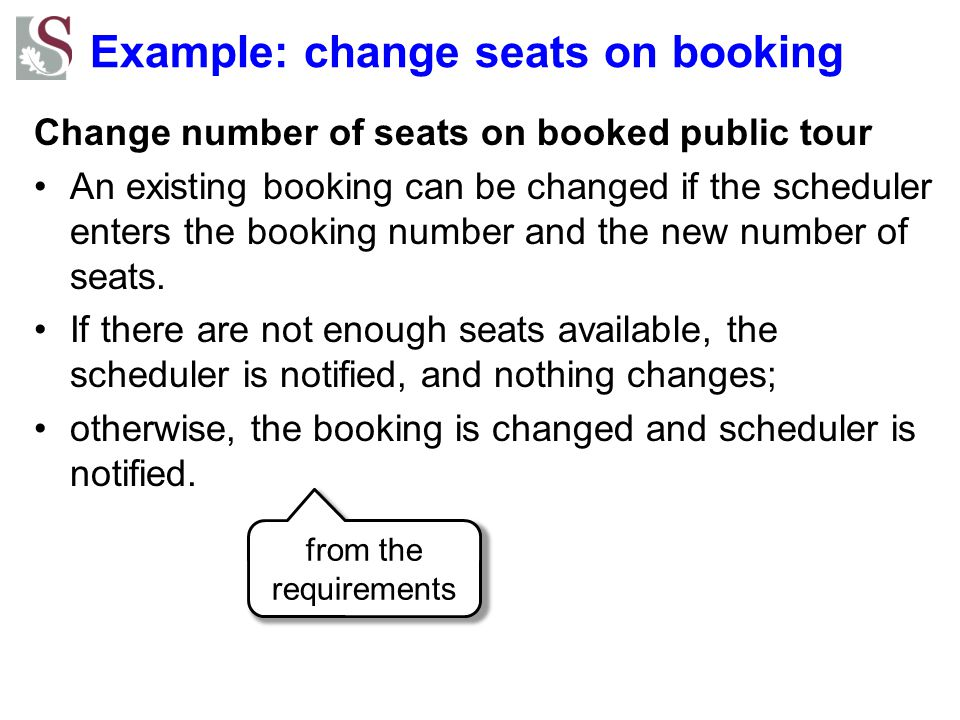 Example: change seats on booking Change number of seats on booked public tour An existing booking can be changed if the scheduler enters the booking n