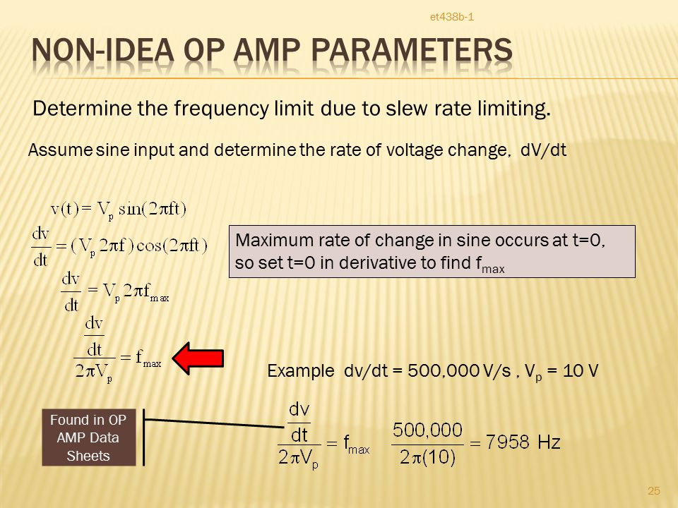 et438b-1 25 Determine the frequency limit due to slew rate limiting.