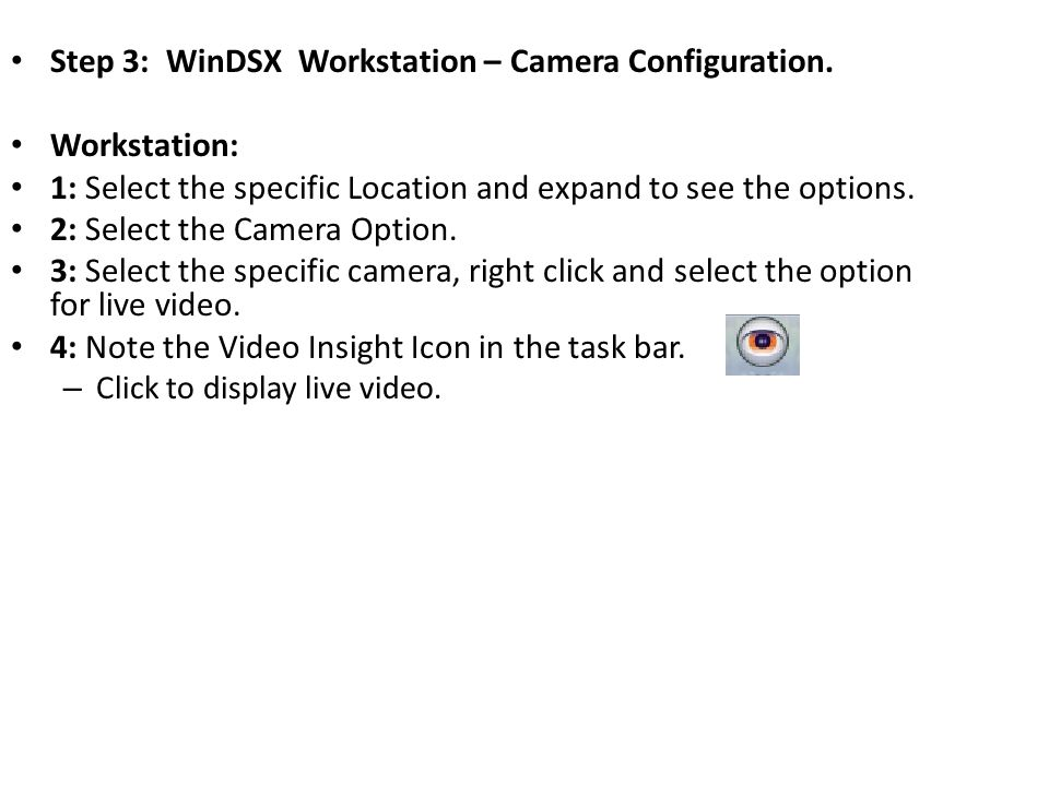 Step 3: WinDSX Workstation – Camera Configuration.