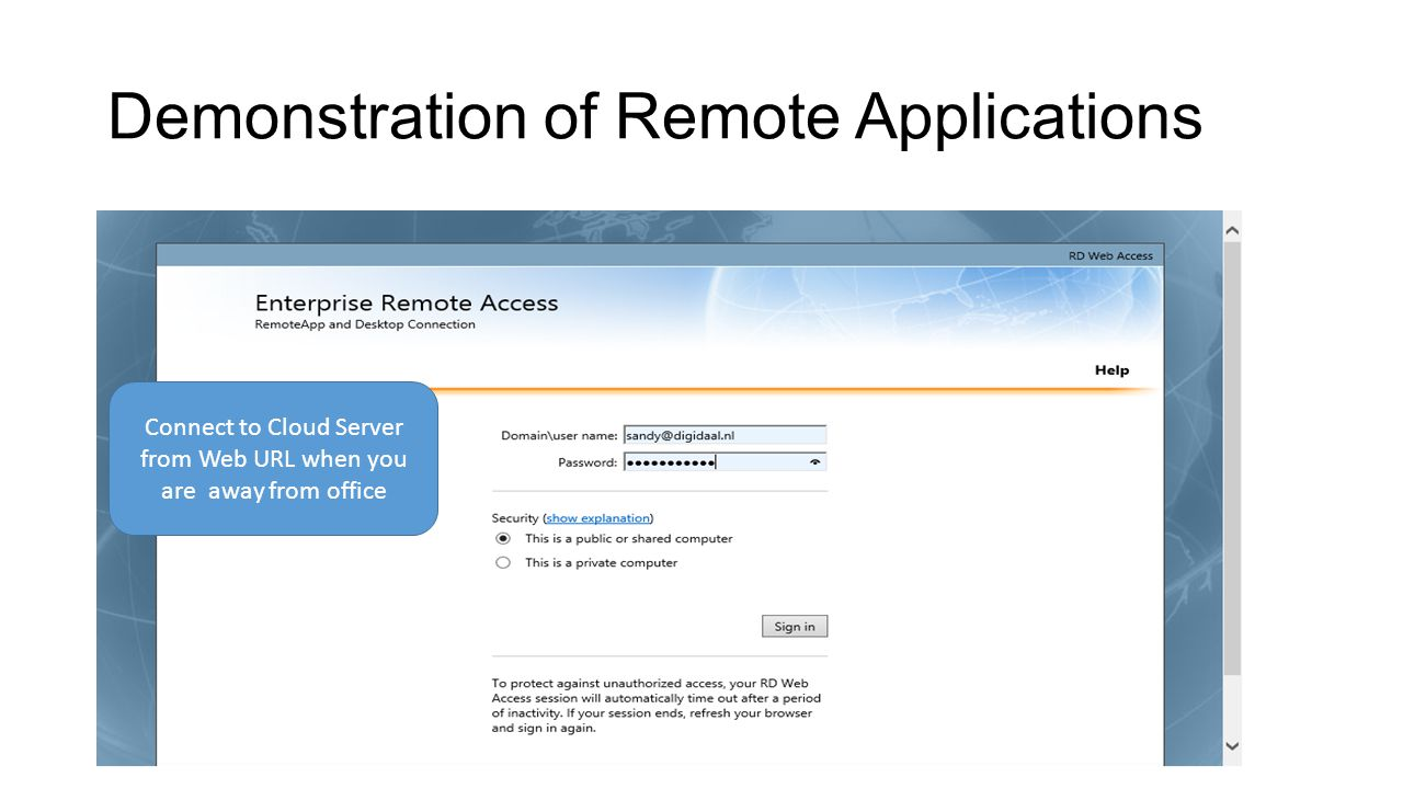 Demonstration of Remote Applications Connect to Cloud Server from Web URL when you are away from office