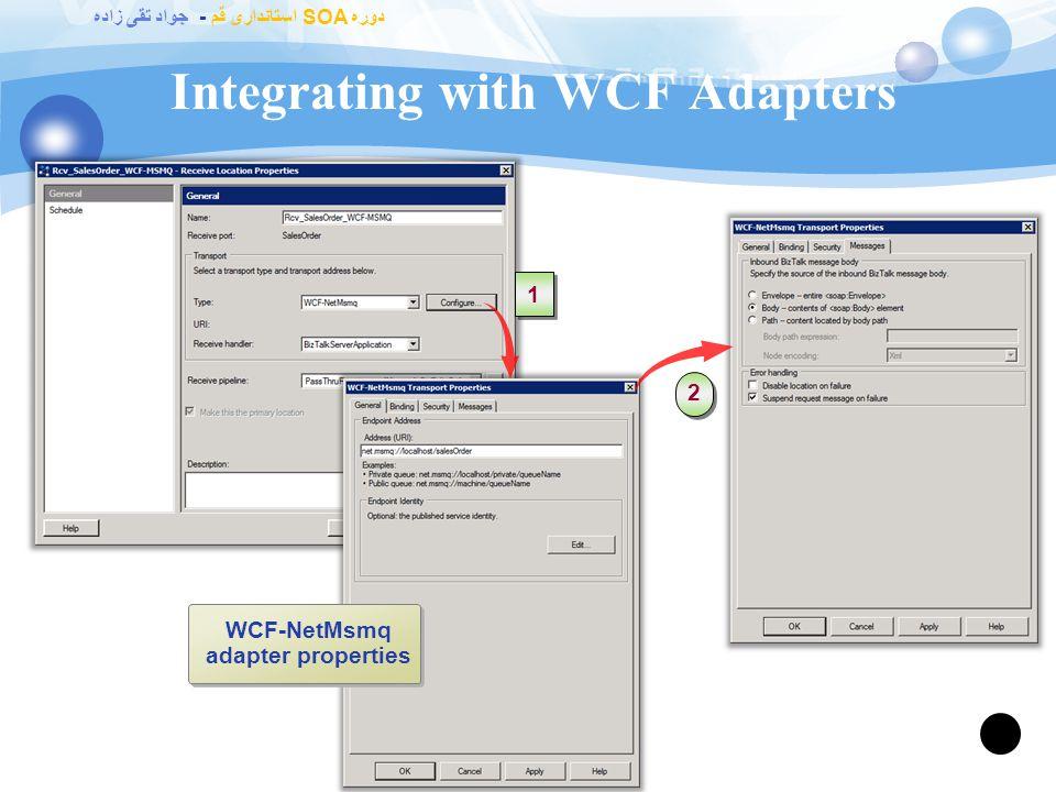 دوره SOA استانداری قم - جواد تقی زاده Configuring an Adapter 90 File adapter properties