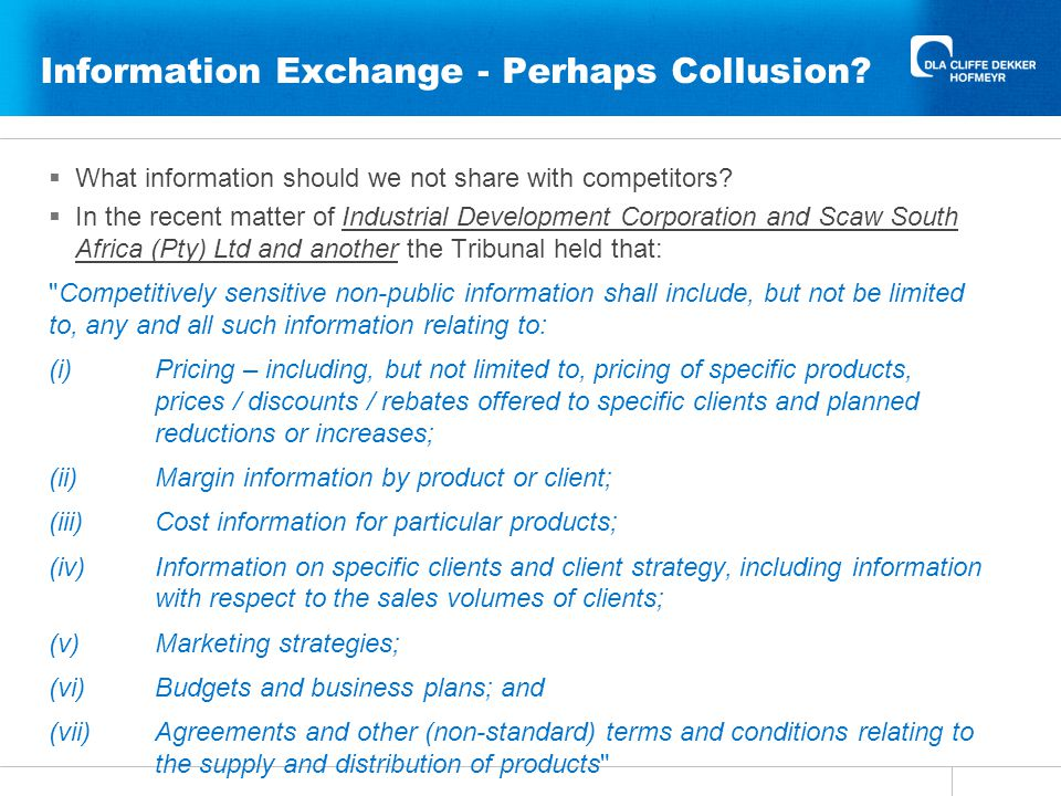 Information Exchange - Perhaps Collusion.  What information should we not share with competitors.