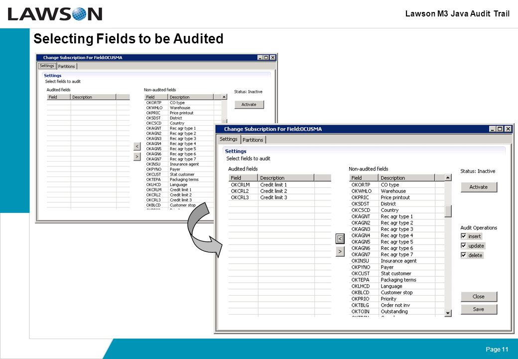 Page 11 Selecting Fields to be Audited Lawson M3 Java Audit Trail