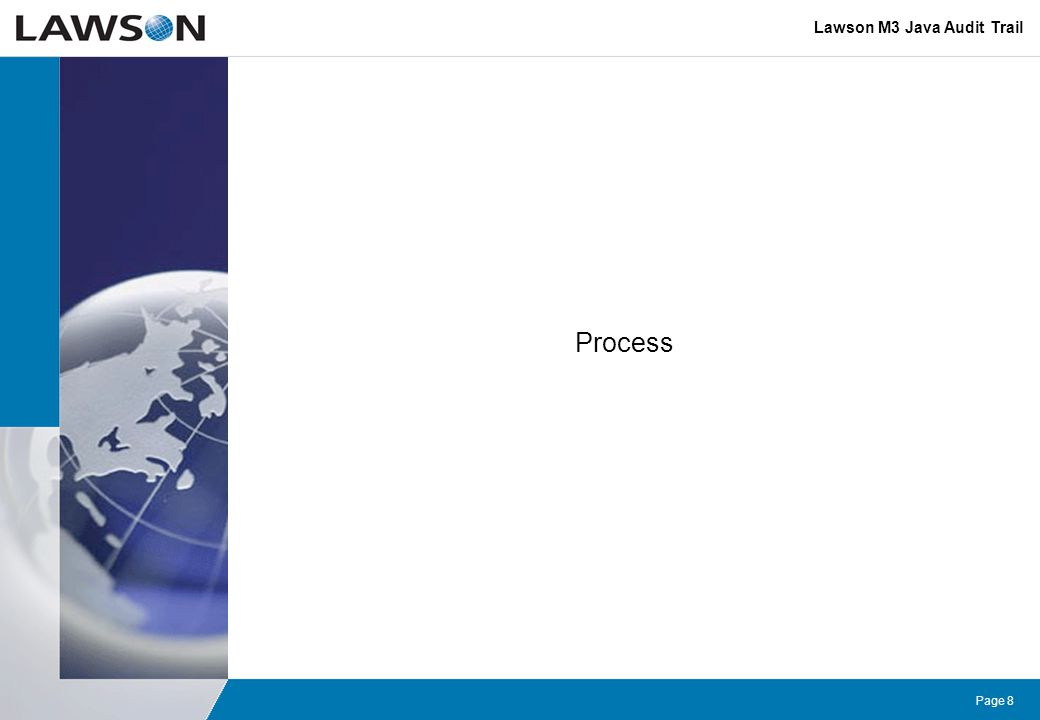 Page 8 Process Lawson M3 Java Audit Trail