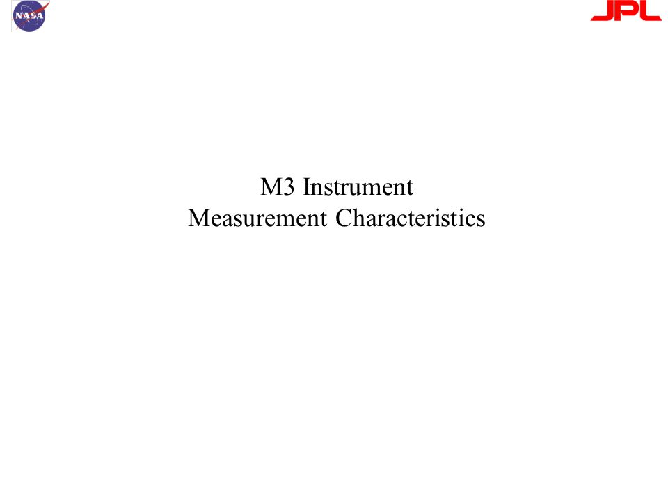 M3 Instrument Measurement Characteristics