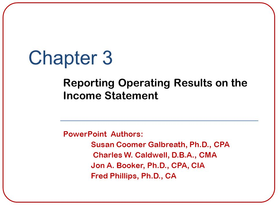 Learning Objective 1 Describe common operating transactions and select appropriate income statement account titles.
