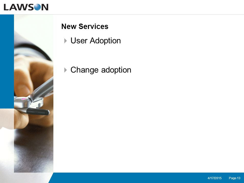 Page 134/17/2015 New Services  User Adoption  Change adoption