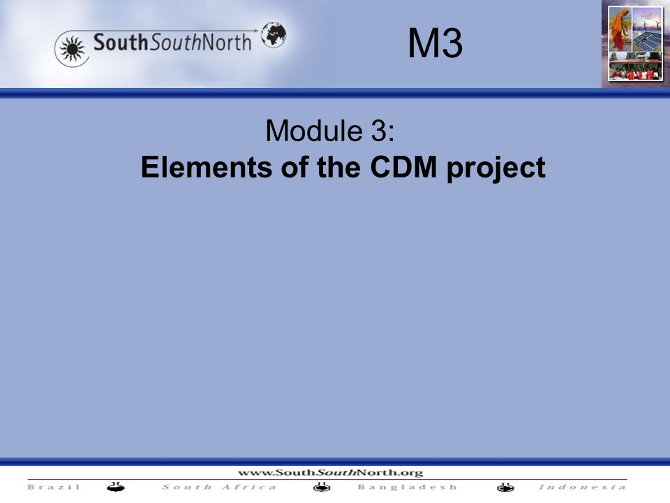 Module 3: Elements of the CDM project M3