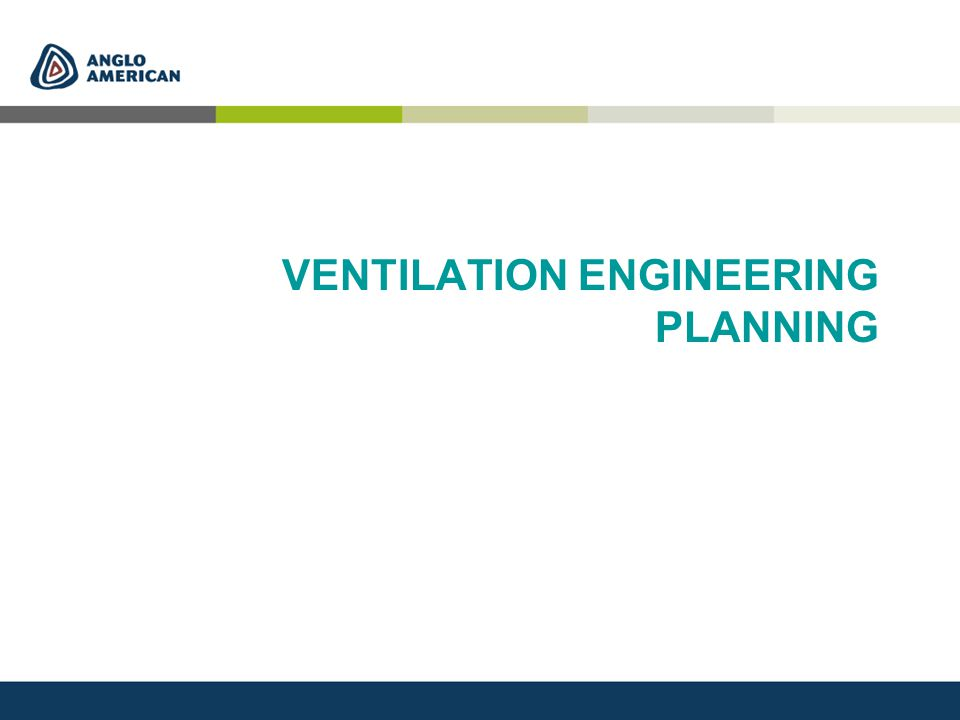 VENTILATION ENGINEERING PLANNING