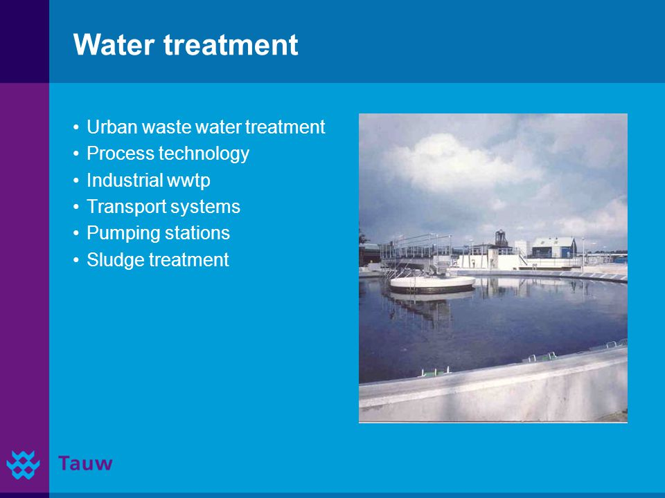 Water treatment Urban waste water treatment Process technology Industrial wwtp Transport systems Pumping stations Sludge treatment