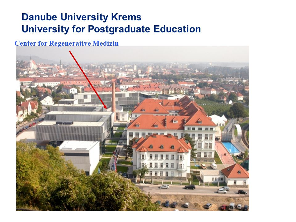 Danube University Krems University for Postgraduate Education Center for Regenerative Medizin