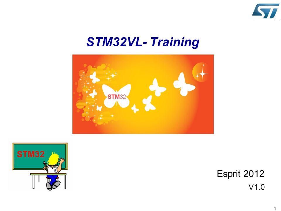 1 STM32VL- Training Esprit 2012 V1.0
