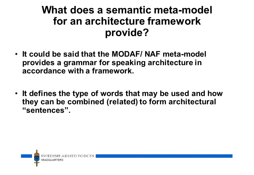 Future MODAF – What We Want To Do On completion of MODEM (c.