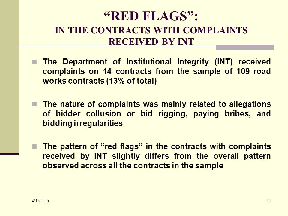 """4/17/2015 31 """"RED FLAGS"""": IN THE CONTRACTS WITH COMPLAINTS RECEIVED BY INT The Department of Institutional Integrity (INT) received complaints on 14 c"""