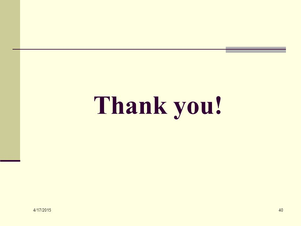4/17/2015 40 Thank you!
