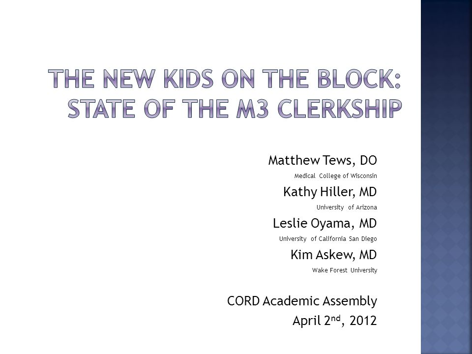  Discuss the unique challenges and differences in teaching EM to third year medical students  Illustrate how a third year medical student clerkship can benefit your department and medical school  Describe how to present the case for having a third year clerkship to your medical school