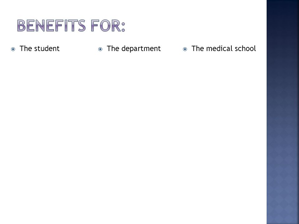  The student  The department  The medical school
