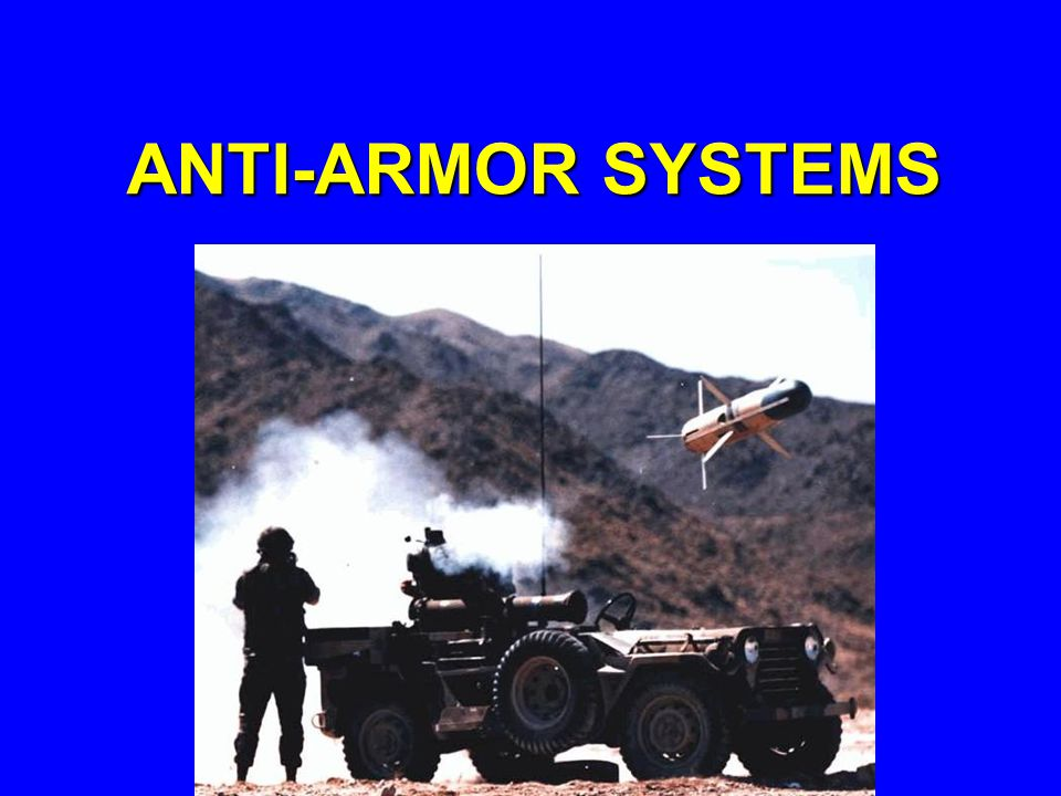 ANTI-ARMOR SYSTEMS