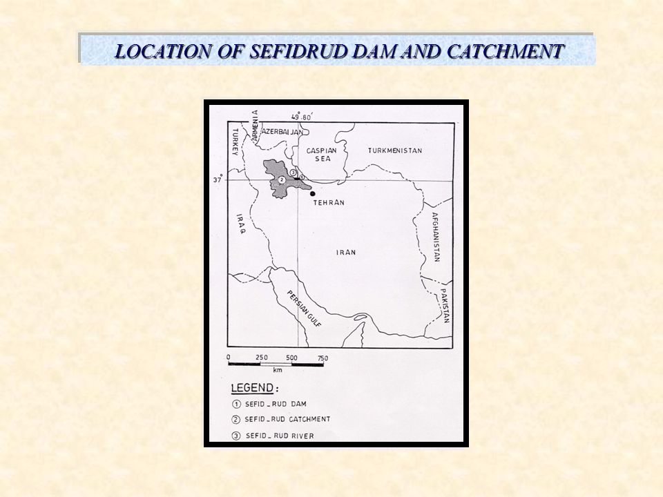 LOCATION OF SEFIDRUD DAM AND CATCHMENT
