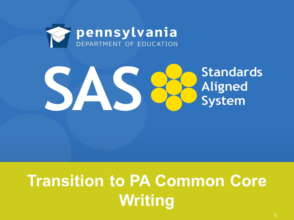 Transition to PA Common Core Writing 1