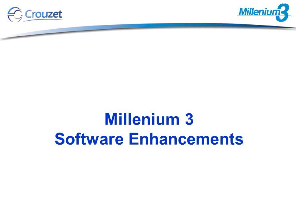 Millenium 3 Software Enhancements