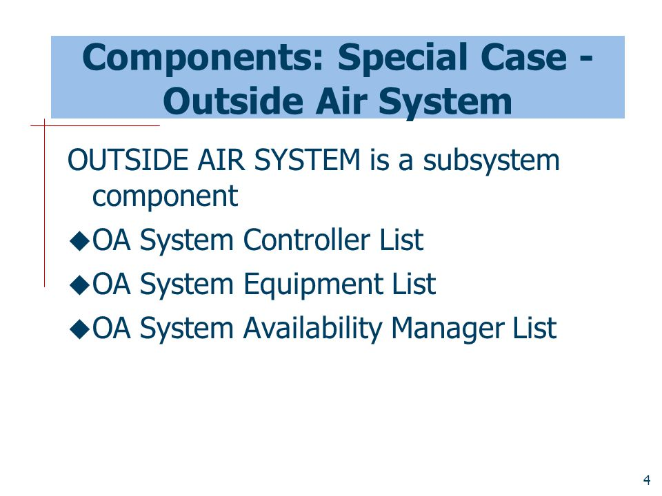 25 Summary  Introduction of outside air into a forced air system is necessary to meet indoor air quality (IAQ) standards  Outside air (mixing box) in EnergyPlus is a component on an air loop branch  Outside air system also contains controllers that can be operated in economizer mode