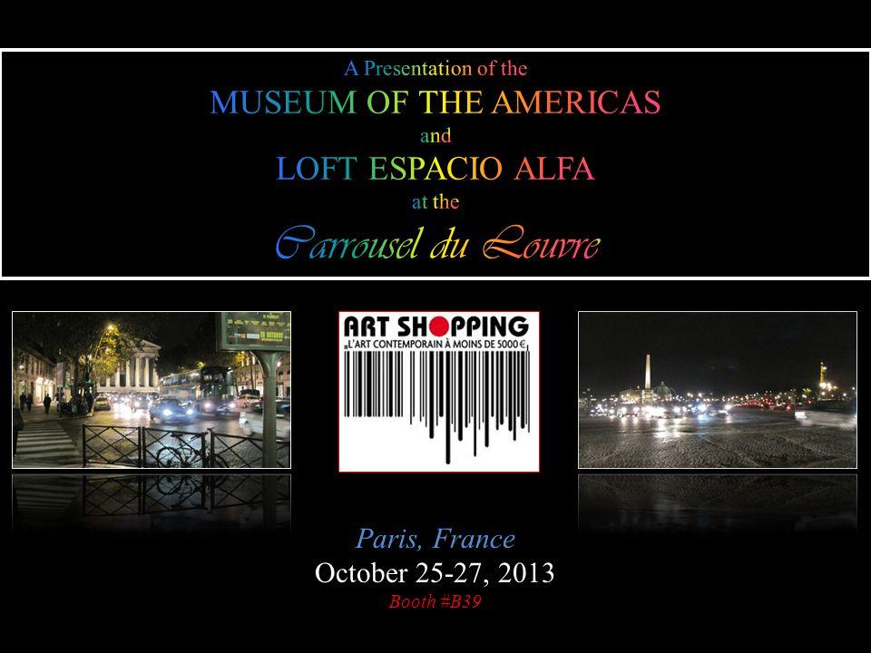 Paris, France October 25-27, 2013 Booth #B39