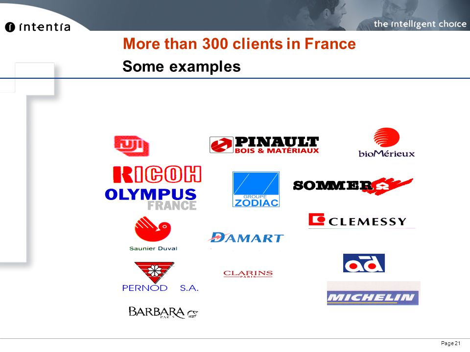 Page 21 More than 300 clients in France Some examples