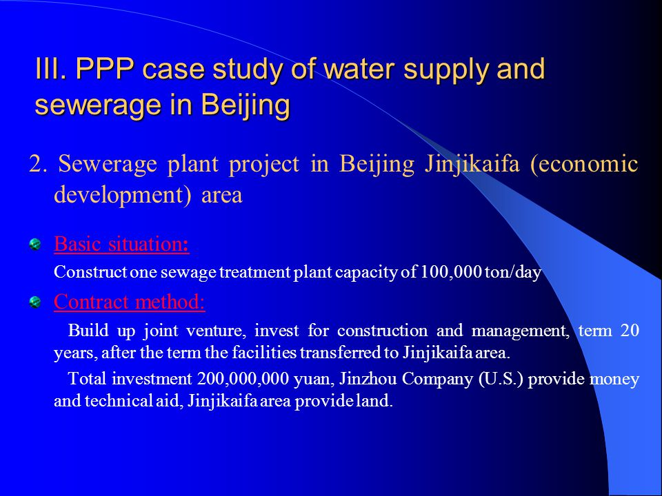 III. PPP case study of water supply and sewerage in Beijing 2.