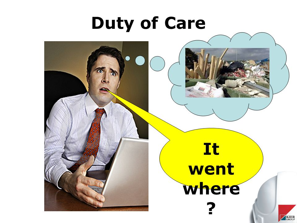 Duty of Care It went where
