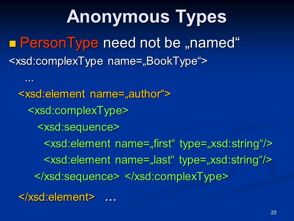 """22 Anonymous Types PersonType need not be """"named"""" PersonType need not be """"named""""............"""