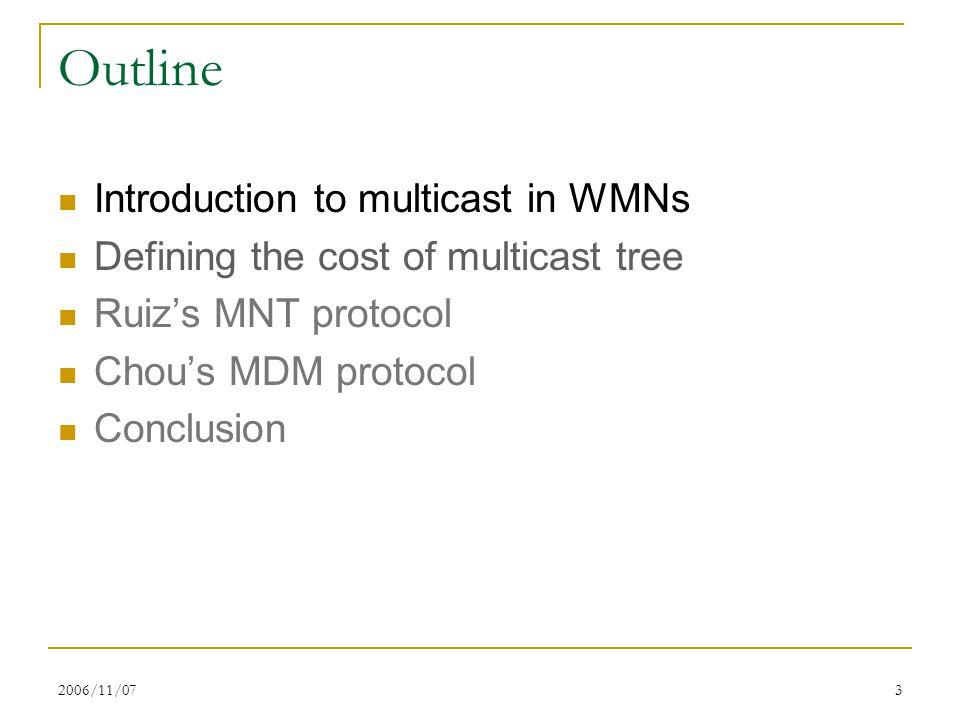 2006/11/0744 Performance Comparison NDT RNDT SDM MDM Multicast Session Size Number of Transmissions