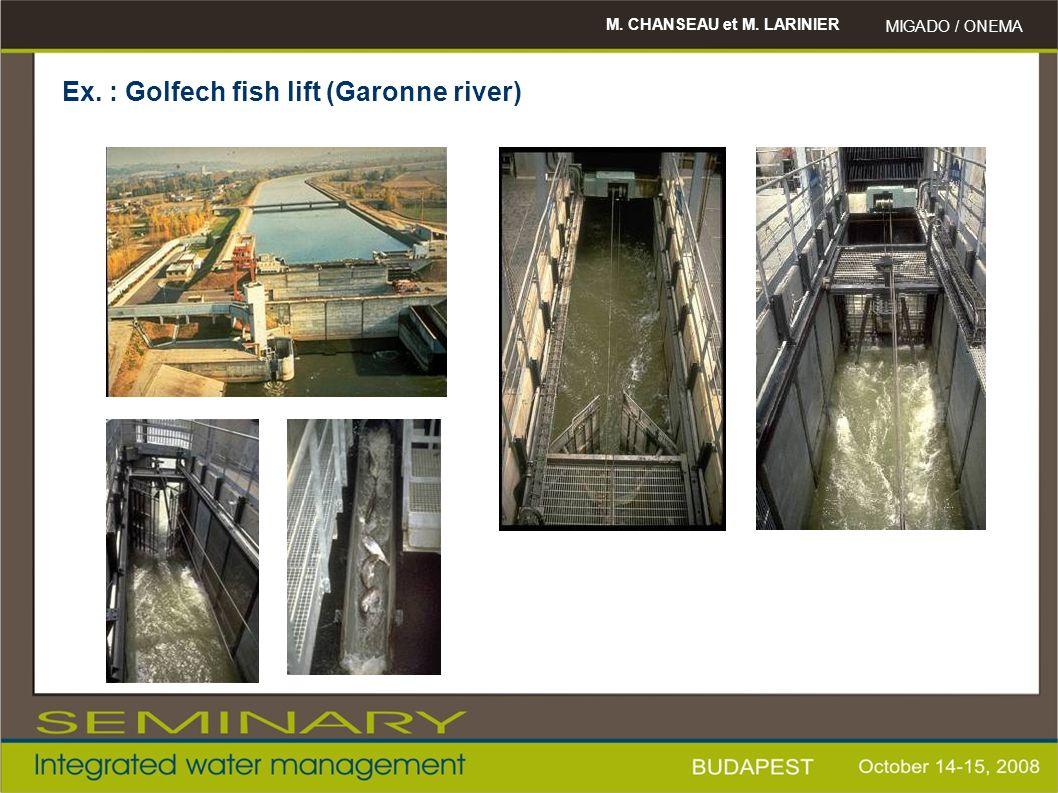 M. CHANSEAU et M. LARINIER MIGADO / ONEMA Ex. : Golfech fish lift (Garonne river)