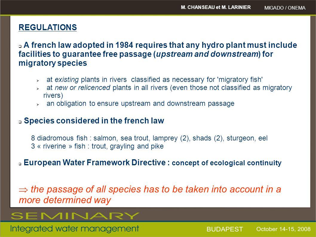 M. CHANSEAU et M. LARINIER MIGADO / ONEMA 100% 50% 20% 10% For eel : mortality x 4/5 2-5%