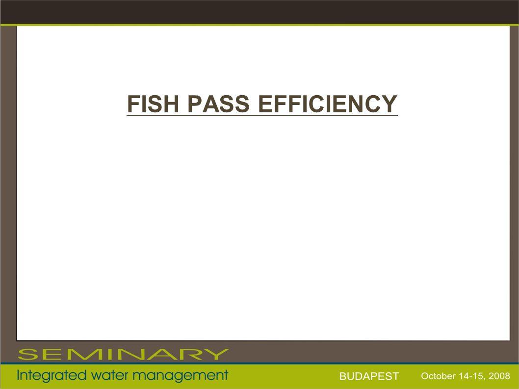 FISH PASS EFFICIENCY