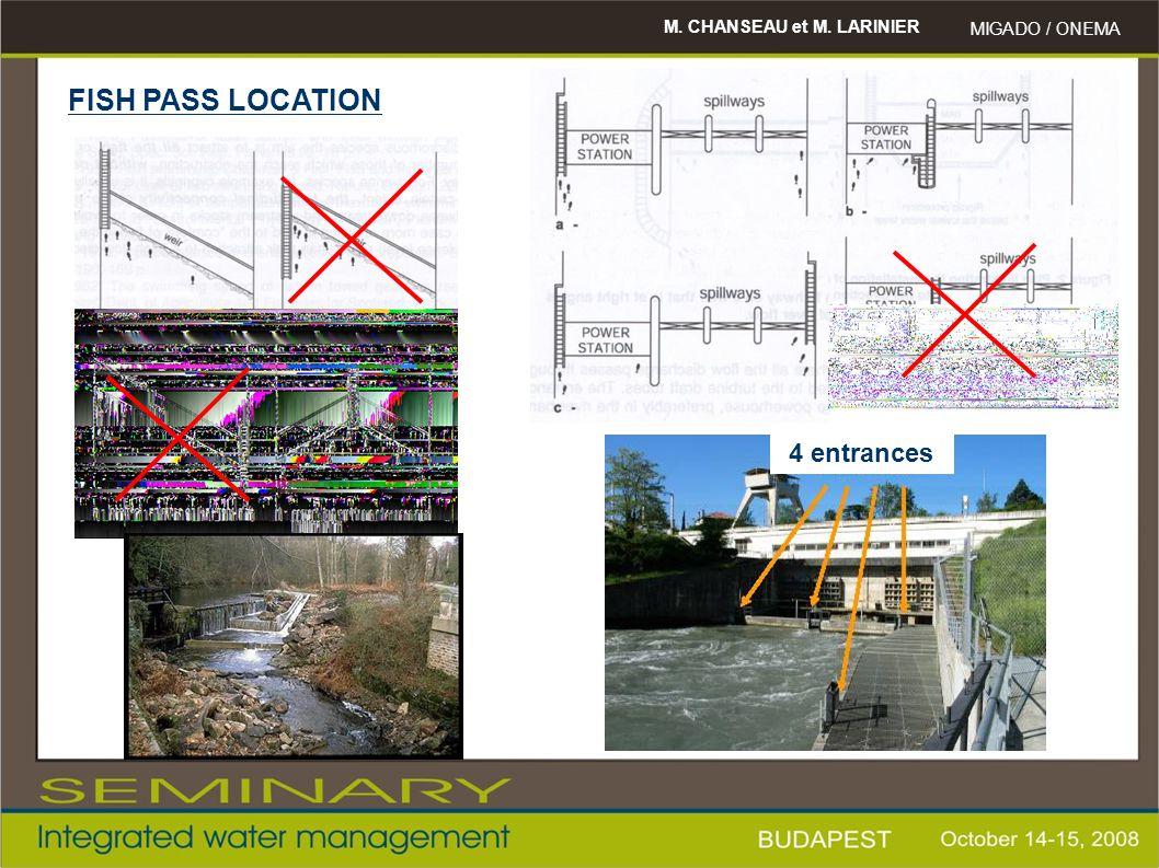 M. CHANSEAU et M. LARINIER MIGADO / ONEMA FISH PASS LOCATION 4 entrances
