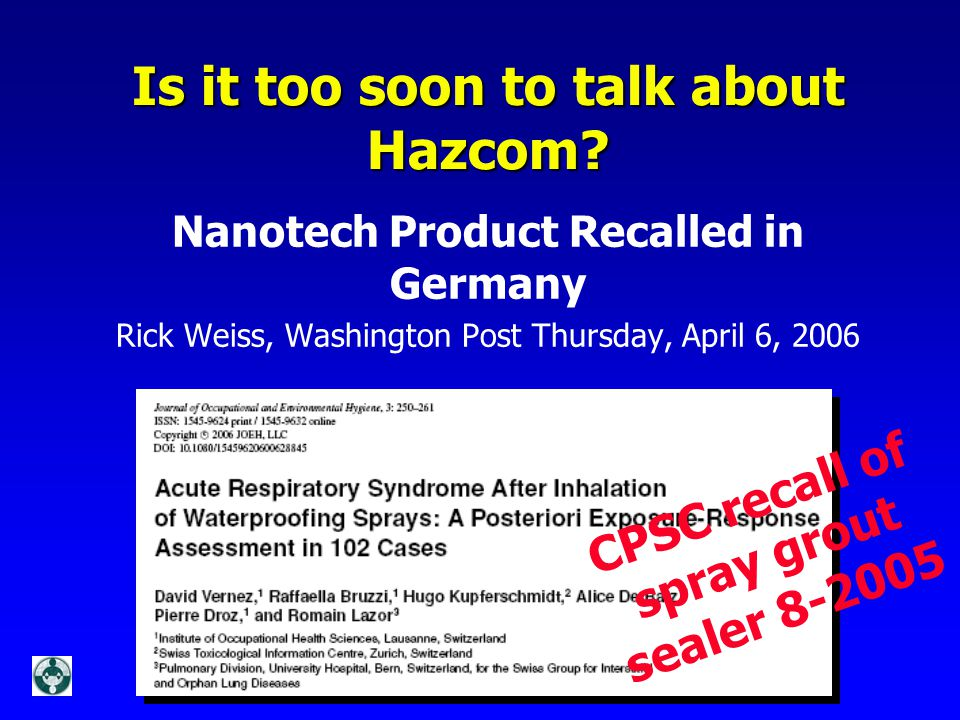 Is it too soon to talk about Hazcom.